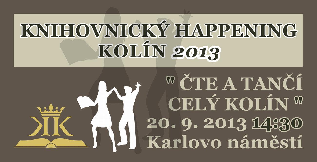KNIHOVNICK� HAPPENING KOL�N 2013